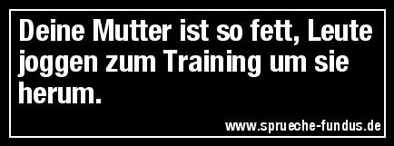 Deine Mutter ist so fett, Leute joggen zum Training um sie herum.