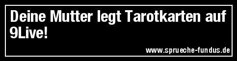 Deine Mutter legt Tarotkarten auf 9Live!
